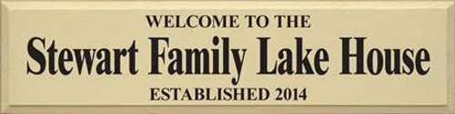 CUSTOM Welcome To The Stewart Family Lake House 36x9