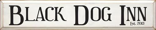 CUSTOM Black Dog Inn 36x7