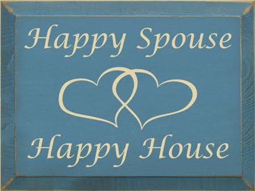 CUSTOM Happy Spouse  Happy House 12x9