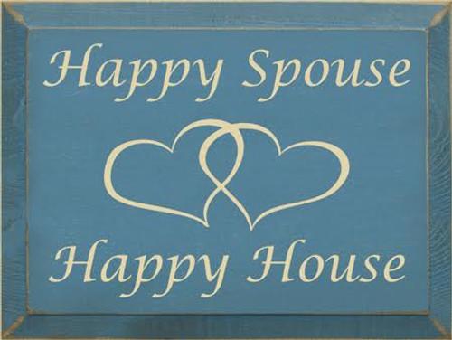 CUSTOM Happy Spouse  Happy House 12x9