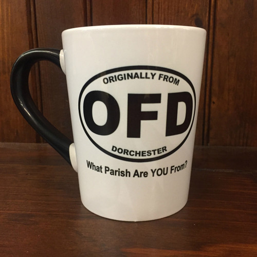 OFD Originally From Dorchester Mug  What Parish are you from??