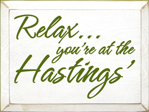 CUSTOM Relax You're At The Hastings 12x9