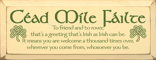 Wood Sign - Cead Mile Failte - To Friend And To Rover...