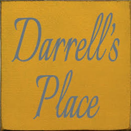 CUSTOM Darrell's Place 7x7