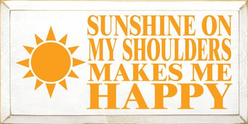 CUSTOM Sunshine On My Shoulders... 18x9