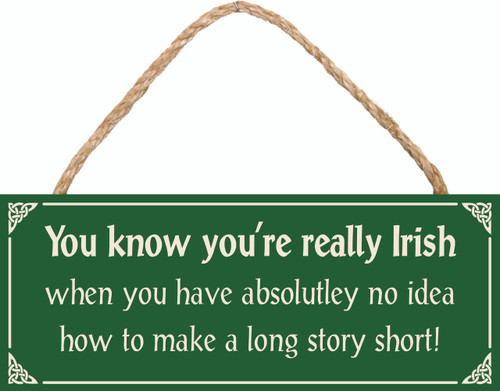 You Know You're Really Irish When… Wood Sign