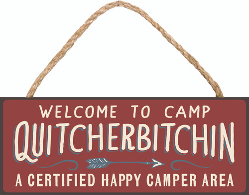 Welcome To Camp Quitcherbitchin A Certified Happy Camper Area  Wood Rope Hanger Sign 4x10