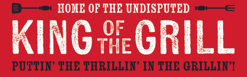 Home Of The Undisputed King Of The Grill Puttin' The Thrillin' In The Grillin' Wood Sign