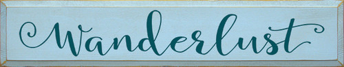 Wanderlust Wood Sign 36""