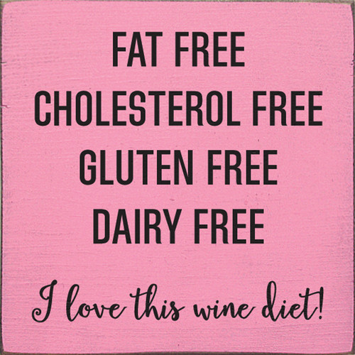 Wood Sign - Fat Free - Cholesterol Free - Gluten Free - Dairy Free. I Love ...