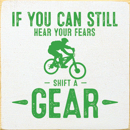 Wood Sign - I You Can Still Hear Your Fears - Shift A Gear