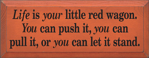 CUSTOM Life Is Your Little Red Wagon 18x7