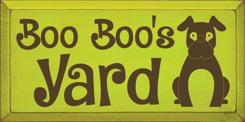 CUSTOM Boo Boo's Yard 18x9