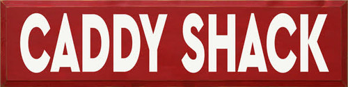 CUSTOM CADDY SHACK 36x9 Wood Painted Sign
