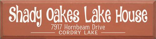 CUSTOM Shady Oakes Lake House 36x9