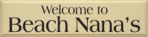 CUSTOM Welcome To Beach Nana's 36x9 Custom Wood Sign