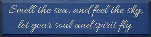 CUSTOM Smell The Sea And Feel The Sky... 36x9