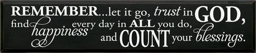 CUSTOM Remember Let It Go, Trust In God... 48x10