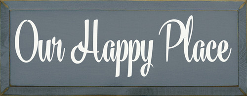 CUSTOM Our Happy Place 7x18