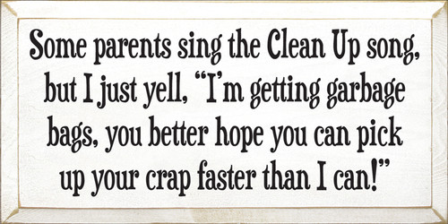 CUSTOM Some Parents Sing The Clean Up Song... 9x18