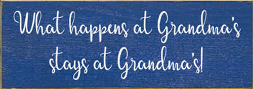 CUSTOM What Happens At Grandma's Stays At Grandma's! 3.5x10