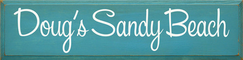 CUSTOM SIGN Doug's Sandy Beach 9x36