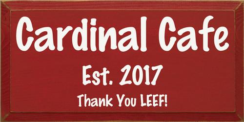 CUSTOM Cardinal Cafe 9x18