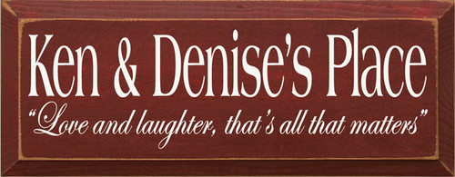 CUSTOM  Ken & Denise's Place 7x18