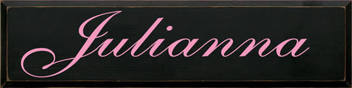 CUSTOM Wood Painted Sign 9H x36W  Black board with Pink  text  Julianna  Script Font