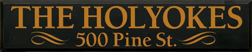10x48 Black Board with Gold Lettering  THE HOLYOKES 500 PINE ST