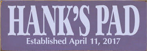 CUSTOM SIGN 3.5x10   Purple Board with Lavender Lettering  Hank's Pad  Established April 11, 2017
