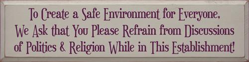 CUSTOM To Create A Safe Environment... 9x36