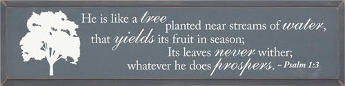 9x36 Slate  board with Cottage White text Wooden Painted Sign CUSTOM WOOD PAINTED SIGN He is Like a Tree........
