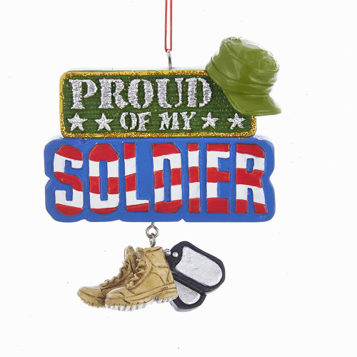 Proud Of My Soldier  Sign Ornament Personalized