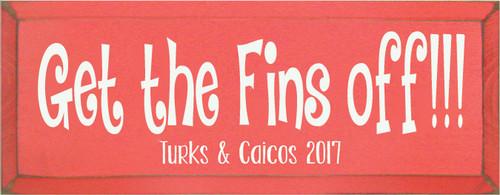 CUSTOM Get The Fins Off!!! 7x18