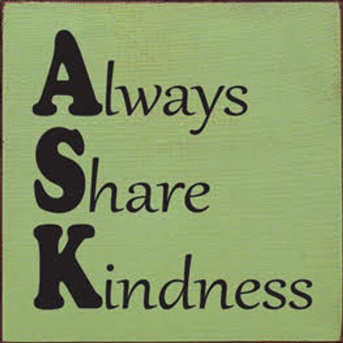 CUSTOM Always Share Kindness 7x7