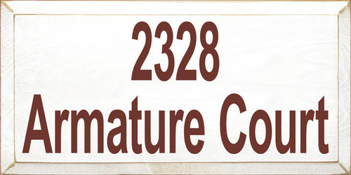 9x18 Cottage White  board with Burgundy text Wooden CUSTOM Sign  2328 Armature Court
