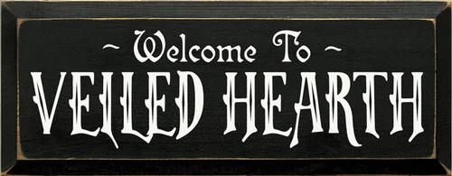 CUSTOM Welcome To Veiled Hearth 7x18
