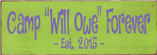 3.5x10 Apple board with Purple text  CUSTOM Camp Will Owe Forever  3.5x10 Wood Sign