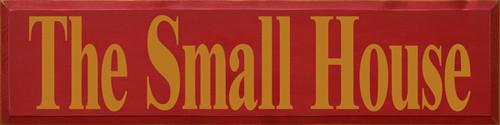 CUSTOM The Small House 9x36