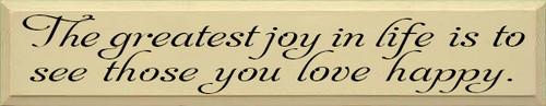 CUSTOM The Greatest Joy In Life... 7x36