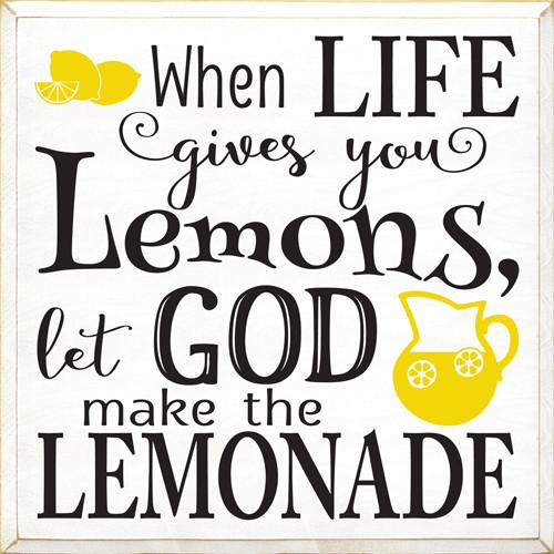 CUSTOM When Life Gives You Lemons... 26x26