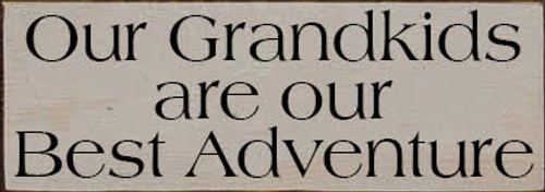 CUSTOM Our Grandkids Are Our Best Adventure 3.5x10