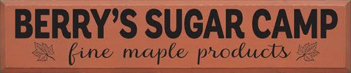 10x48  Paprika board with Black text Wooden Sign  Berry's Sugar Camp  Fine Maple Products