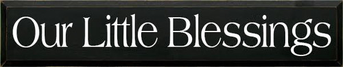 7x36 Black board with White text Wooden Sign  Our Little Blessings Custom Wooden Sign