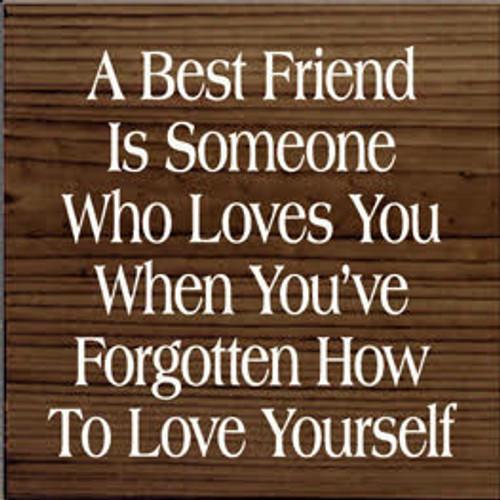 CUSTOM A Best Friend Is Someone Who... 7x7