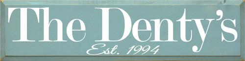 CUSTOM The Denty's 9x36