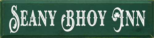 CUSTOM Seany Bhoy Inn 9x36