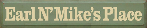 CUSTOM Earl N' Mike's Place 7x36 Wood Sign