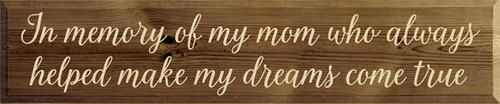 CUSTOM In Memory Of My Mom... 10x48 Wood Sign